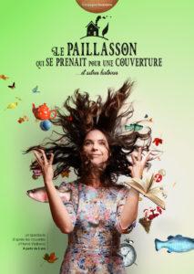 spectacle enfants théâtre jeune public affiche du spectacle Le Paillasson qui se prenait pour une couverture et autres histoires, d'après les nouvelles d'Hervé Wallbecq Histoires de la maison qui voulait déménager